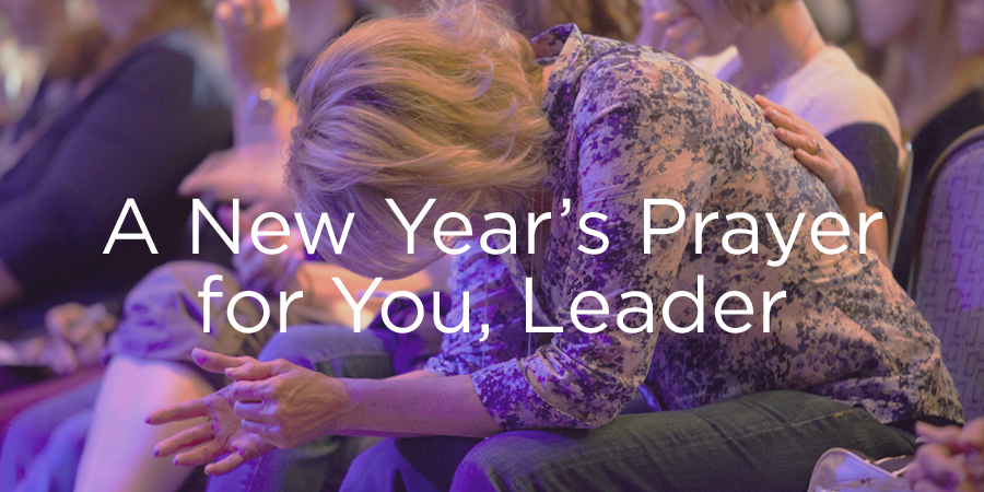A New Year\'s Prayer for You, Leader | Leader Connection Blog ...