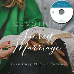 Devotions for a Sacred Marriage with Gary & Lisa Thomas (CDs)