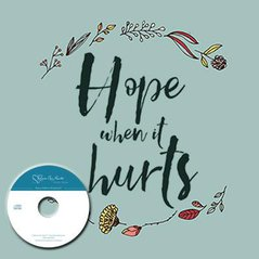 Hope When It Hurts with Kristen Wetherell and Sarah Walton (CD)