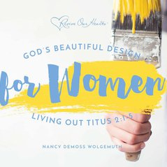 God's Beautiful Design for Women: Living Out Titus 2:1-5 (CDs)