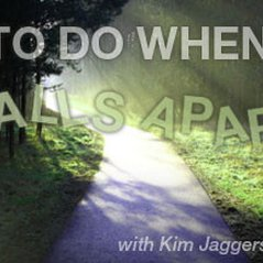 What to Do When Life Falls Apart with Kim Jaggers (CDs)