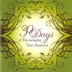 30 Days of Encouraging Your Husband Journal (Booklet)