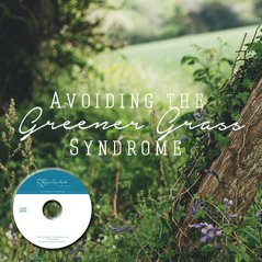 Avoiding the Greener Grass Syndrome with Ron and Nancy Anderson (CDs)