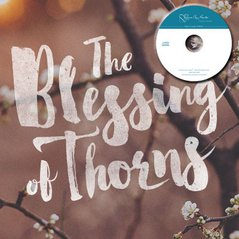 Blessing of Thorns (CDs)