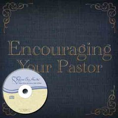 Encouraging Your Pastor (CD)