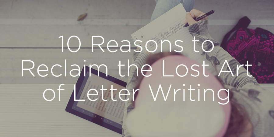 Reasons to write a letter