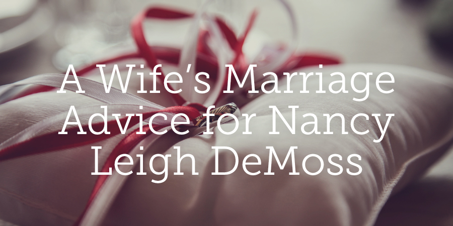 a wife s marriage advice for nancy leigh demoss true woman bridal shower devotional ideas