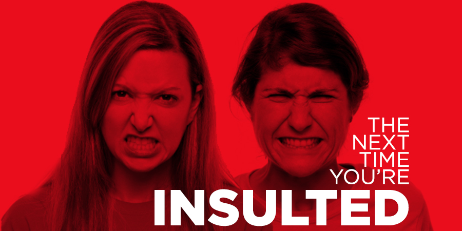 The Next Time You're Insulted | True Woman Blog | Revive Our Hearts