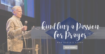 Kindling a Passion for Prayer