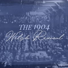 The 1904 Welsh Revival