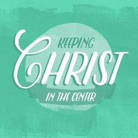 Ask Nancy: Keeping Christ at the Center