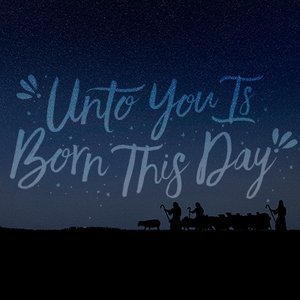 Unto You Is Born This Day, Day 3