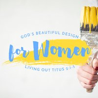 God's Beautiful Design for Women, Day 1