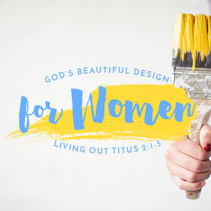 God's Beautiful Design for Women, Day 23