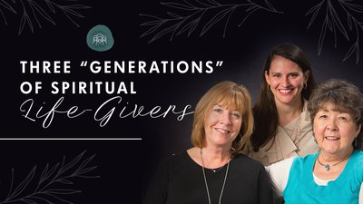 Three Generations of Spiritual Life-Givers