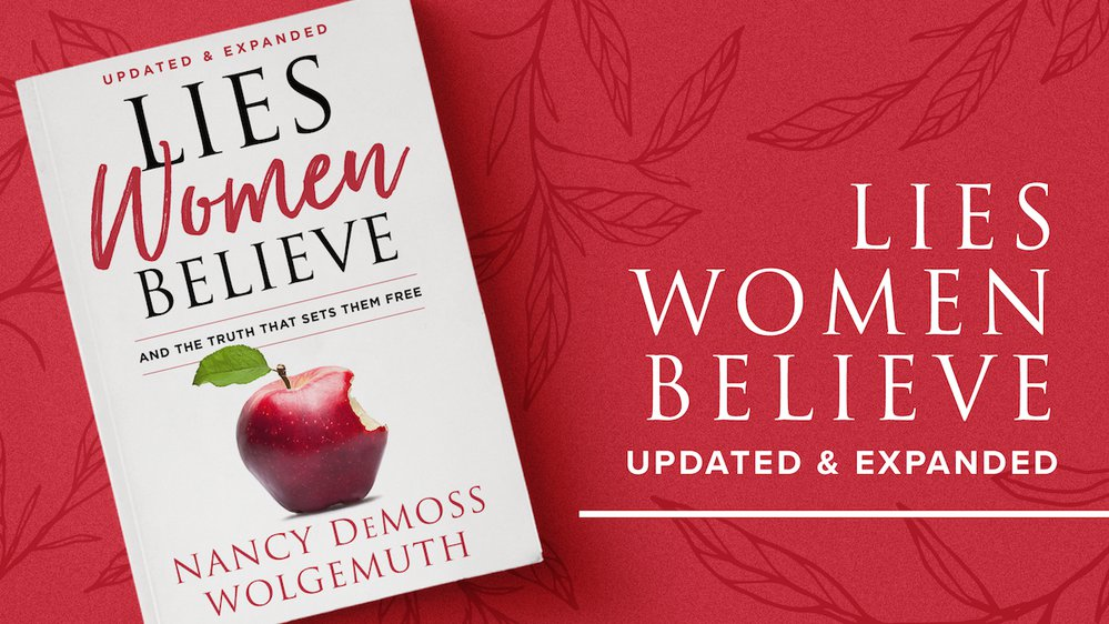 Lies Women Believe: Updated and Expanded!
