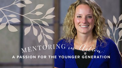 Mentoring in Action: A Passion for the Younger Generation
