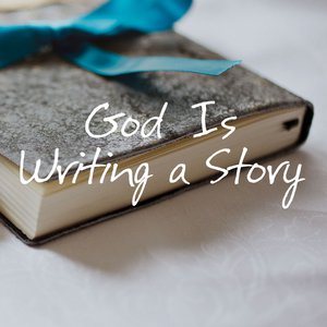 God Is Writing a Story: Maria