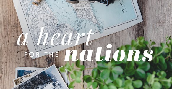 A Heart for the Nations