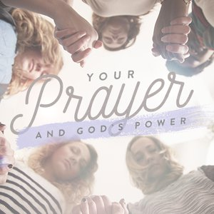 Your Prayer and God's Power, Day 1