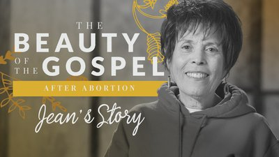 The Beauty of the Gospel After Abortion: Jean's Story