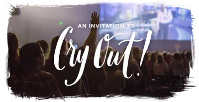 An Invitation to Cry Out (Revive Our Hearts Program)