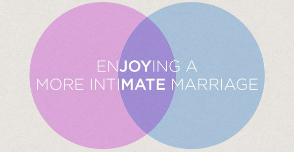Enjoying a More Intimate Marriage