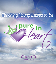 Teaching Young Ladies to Be Pure in Heart